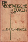 Die Vegetarische Keuken - E.M. Valk-Heijnsdijk