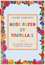 Rode rozen en tortilla's laura esquivel