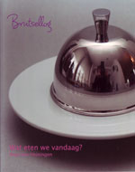 Brutsellog, Wat eten we vandaag? Kookboek