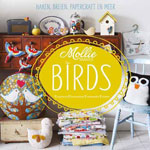 Mollie Makes: Birds